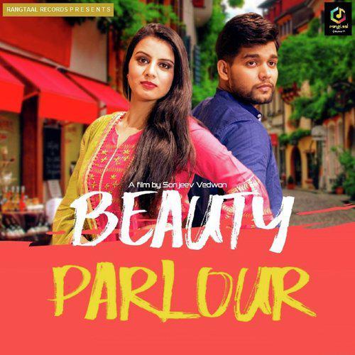 Beauty Parlour Mp3 Song Renuka Panwar 2020 Mp3 Songs Free Download